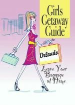 Girlfriend Getaway Guide